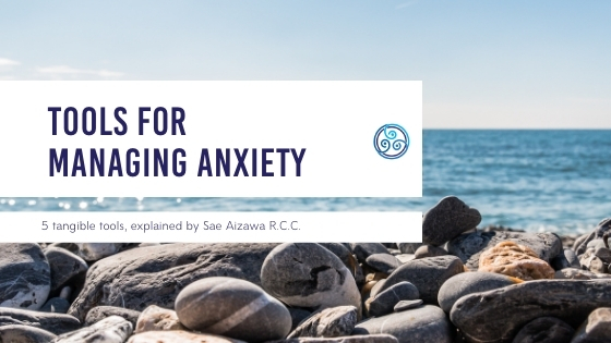 Tools for managing anxiety
